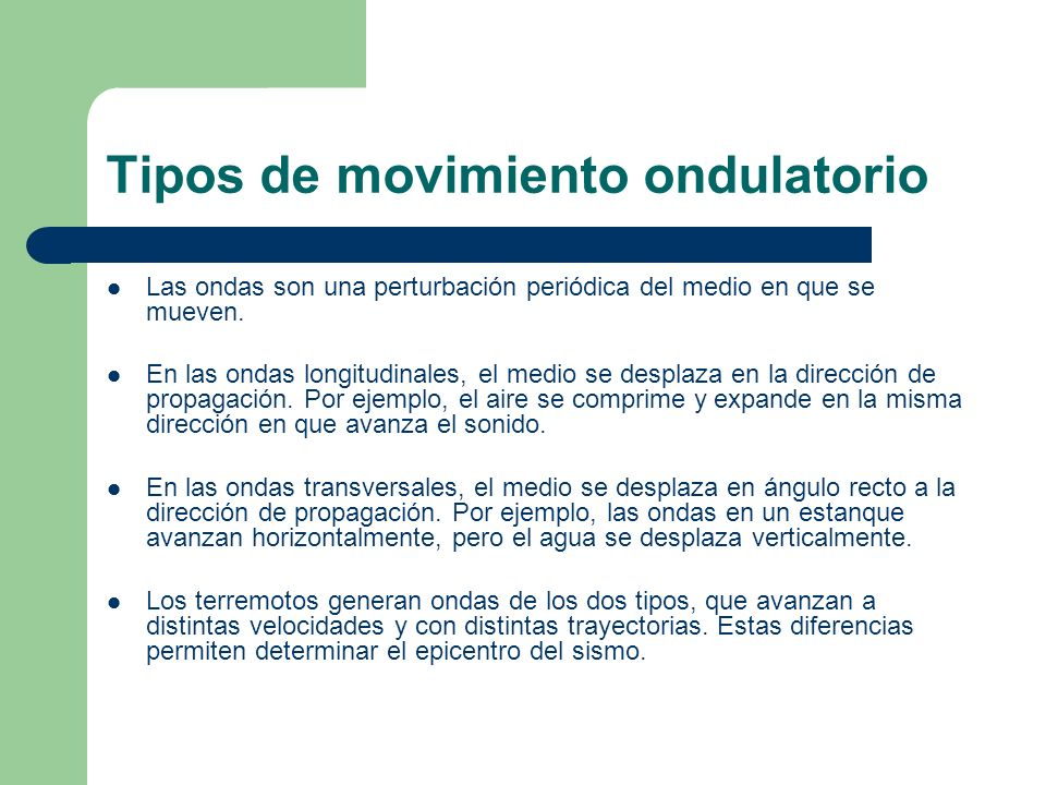Tipos de movimiento ondulatorio