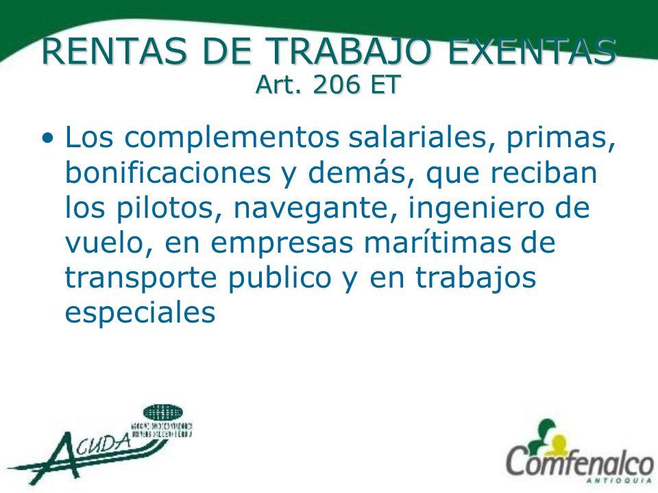RENTAS DE TRABAJO EXENTAS Art. 206 ET