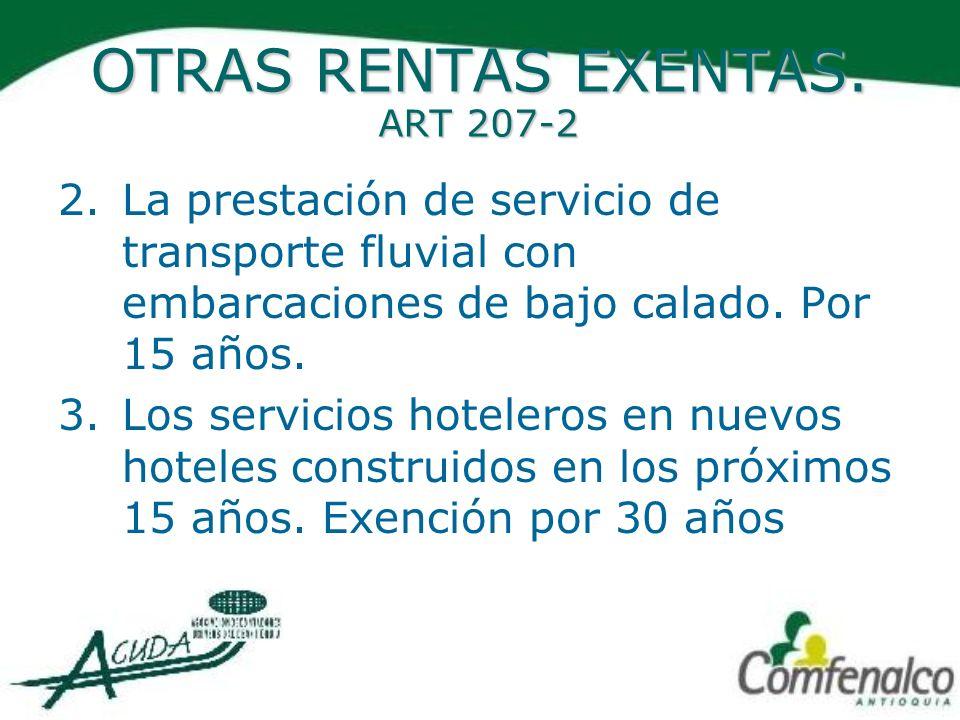 OTRAS RENTAS EXENTAS. ART 207-2