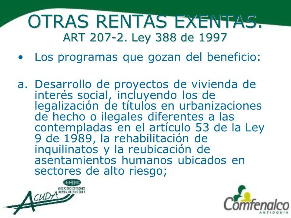 OTRAS RENTAS EXENTAS. ART 207-2. Ley 388 de 1997