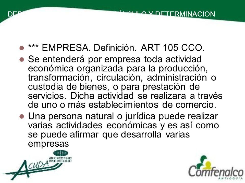 *** EMPRESA. Definición. ART 105 CCO.