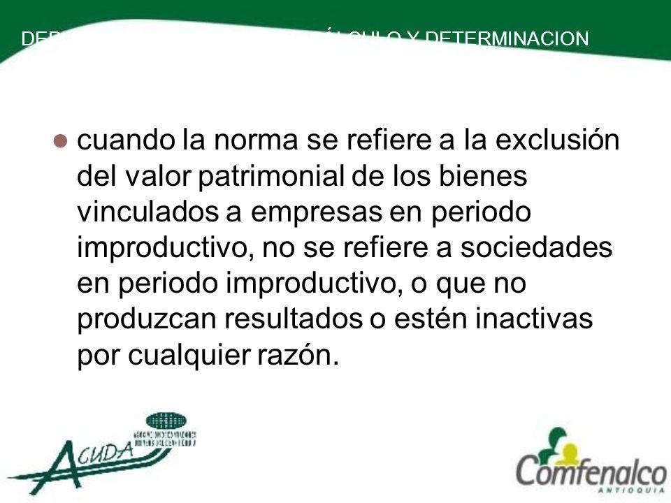 DEPURACION DE LA BASE DE CÁLCULO Y DETERMINACION DE LA RENTA PRESUNTIVA