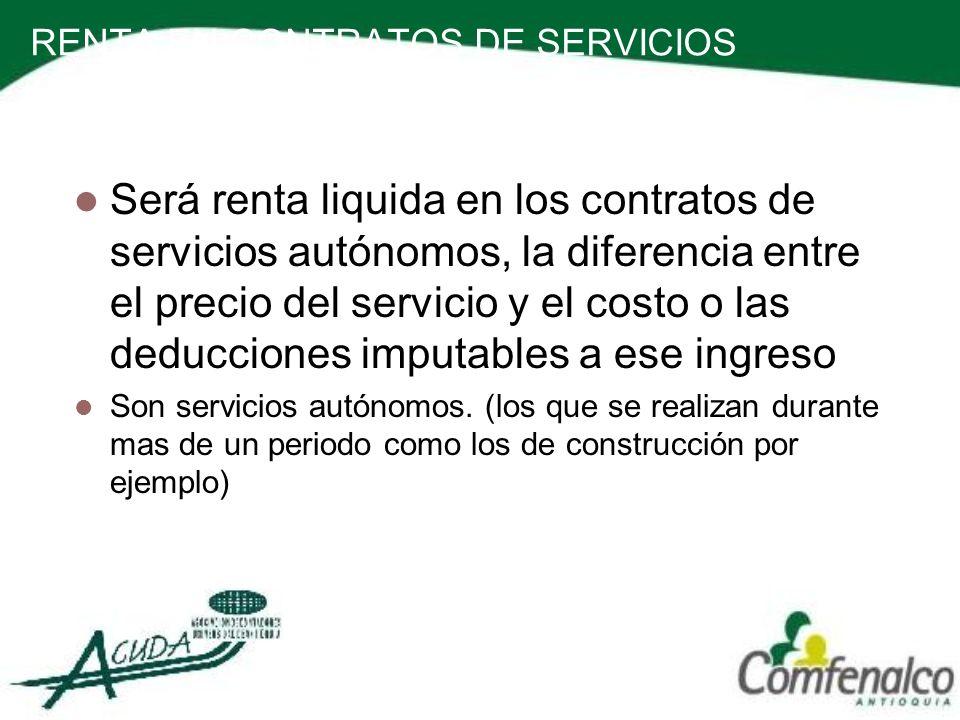 RENTA EN CONTRATOS DE SERVICIOS AUTONOMOS (ART 200, 201 et)