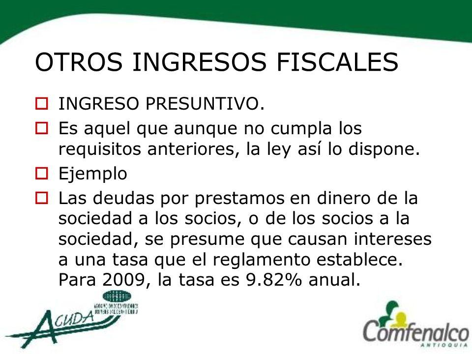 OTROS INGRESOS FISCALES