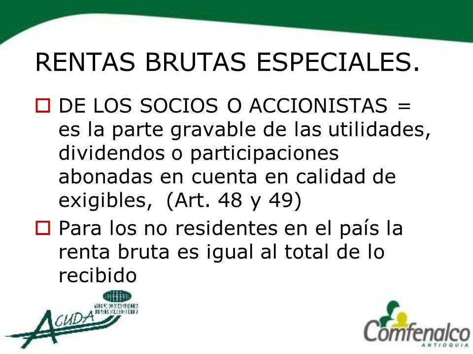 RENTAS BRUTAS ESPECIALES.