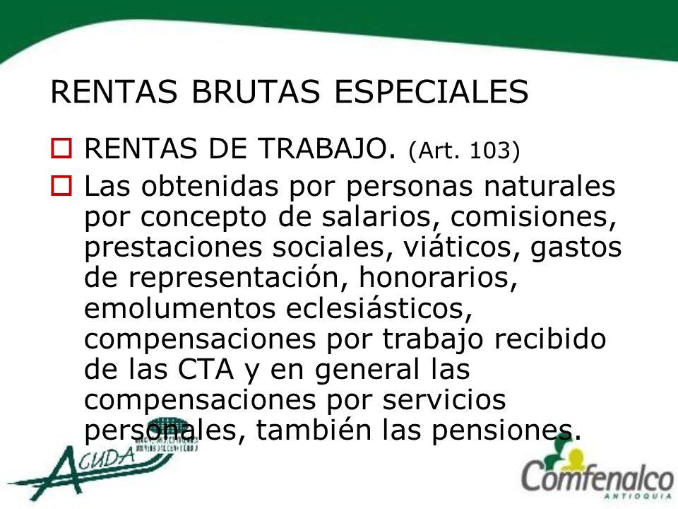 RENTAS BRUTAS ESPECIALES