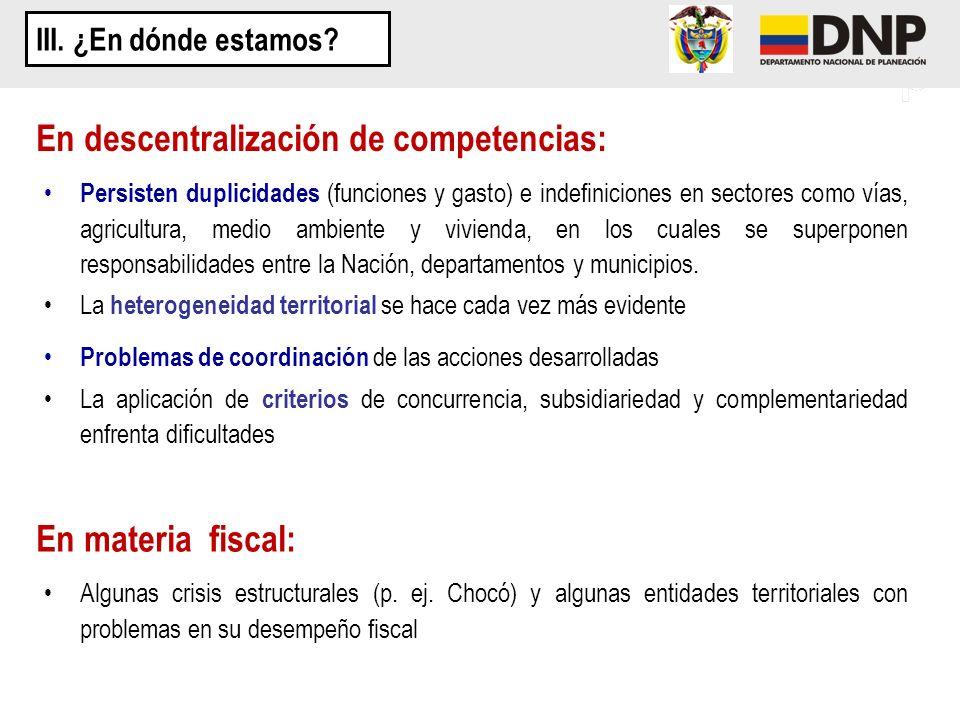 En descentralización de competencias: