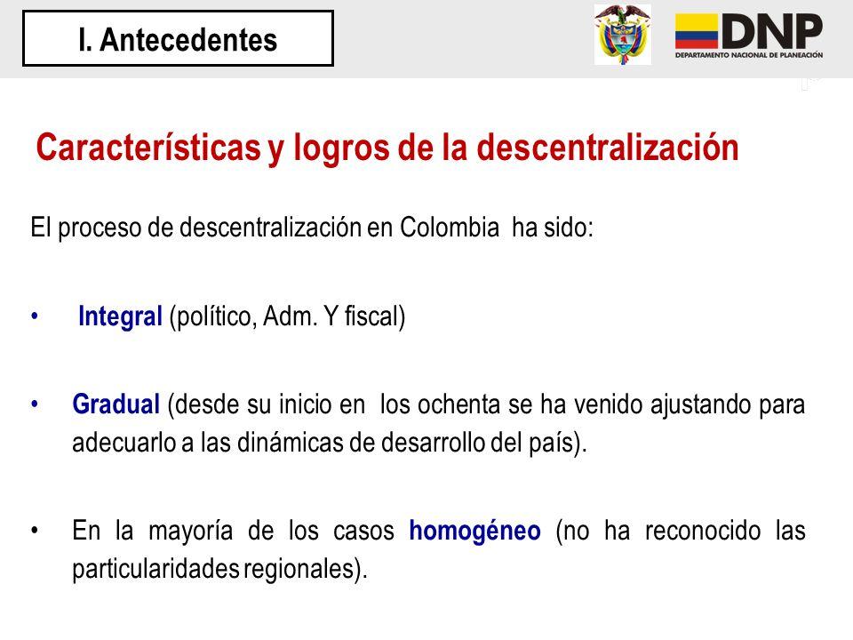 Características y logros de la descentralización