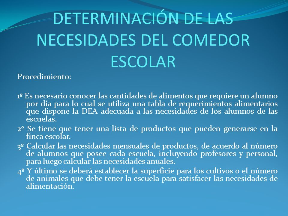 DETERMINACIÓN DE LAS NECESIDADES DEL COMEDOR ESCOLAR