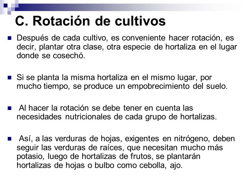 C. Rotación de cultivos