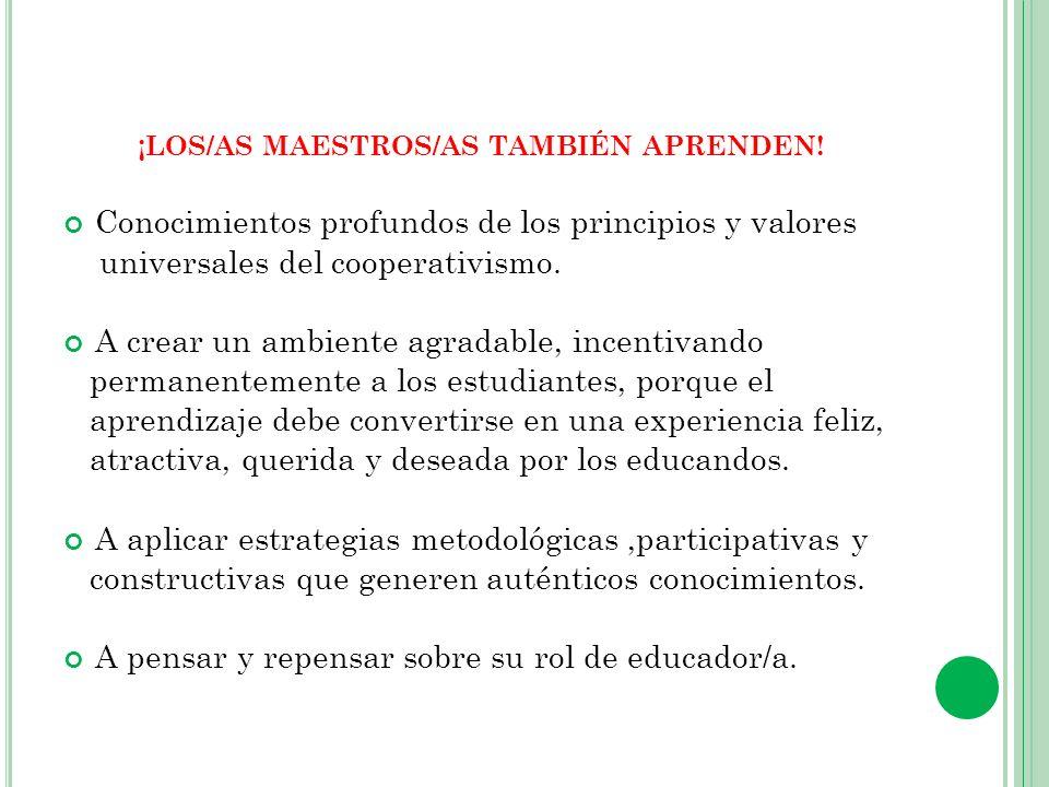 ¡LOS/AS MAESTROS/AS TAMBIÉN APRENDEN!