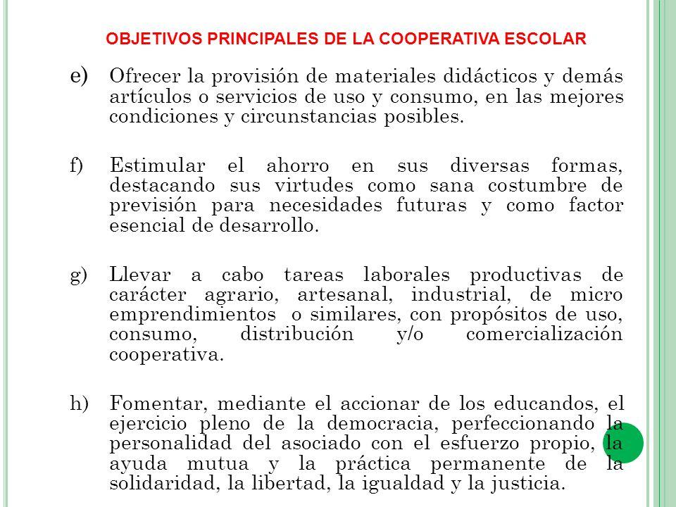 OBJETIVOS PRINCIPALES DE LA COOPERATIVA ESCOLAR