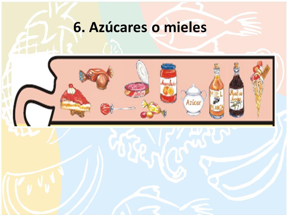 6. Azúcares o mieles