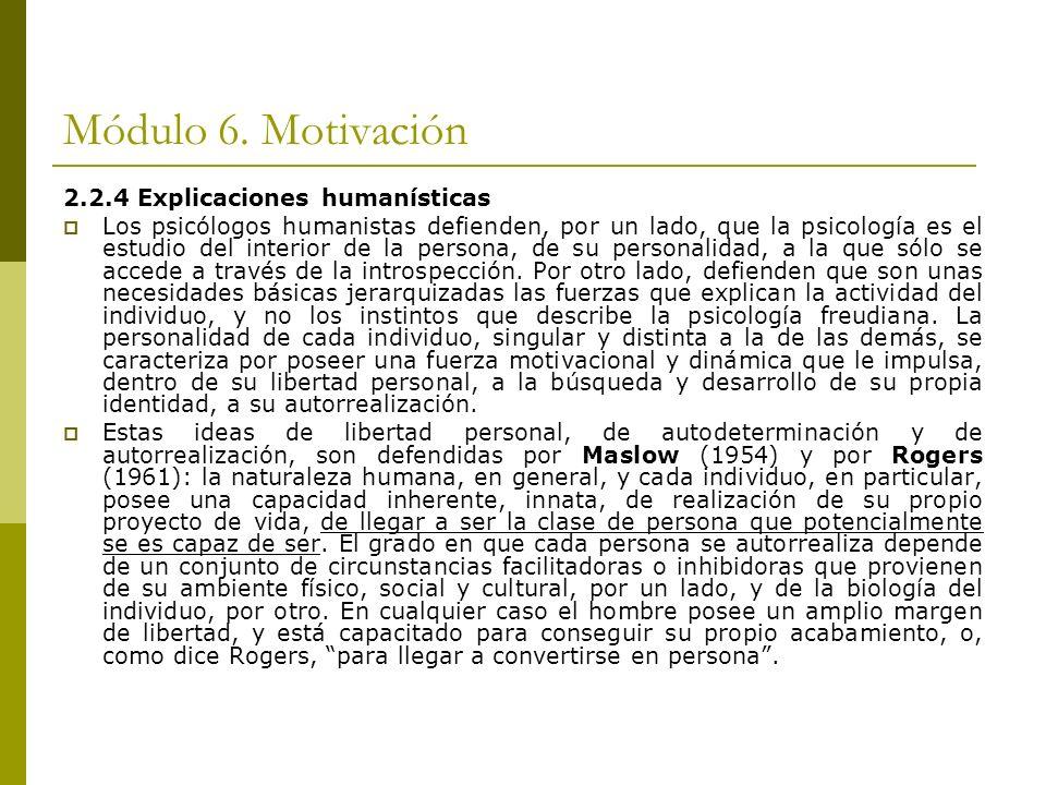 Módulo 6. Motivación 2.2.4 Explicaciones humanísticas