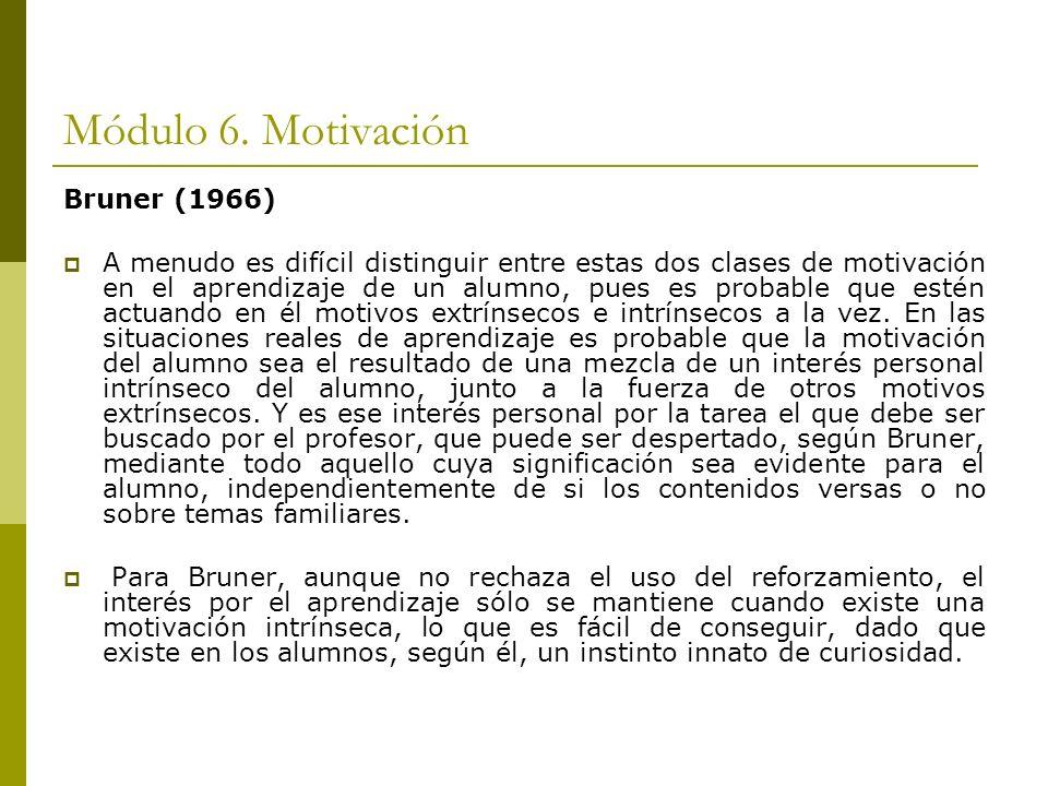 Módulo 6. Motivación Bruner (1966)