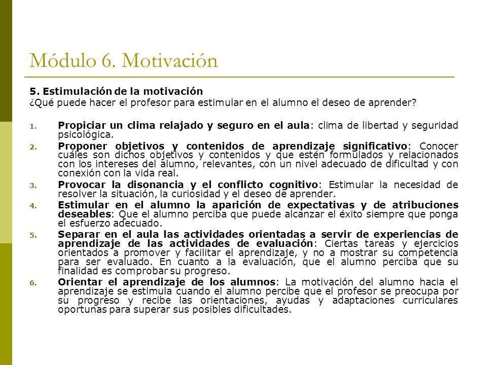 Módulo 6. Motivación 5. Estimulación de la motivación