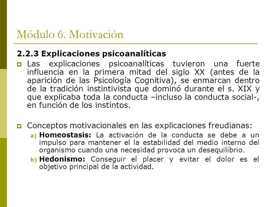 Módulo 6. Motivación 2.2.3 Explicaciones psicoanalíticas