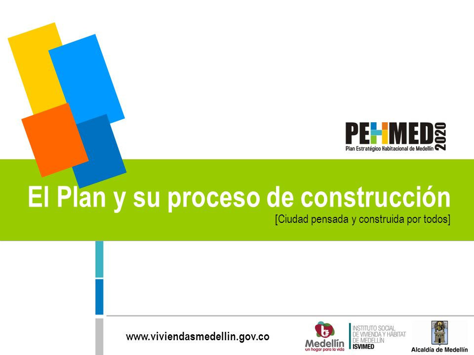 El Plan y su proceso de construcción