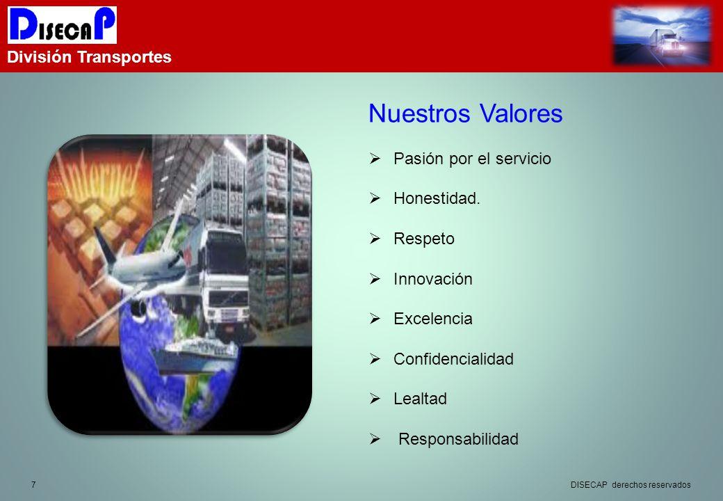Nuestros Valores División Transportes Pasión por el servicio