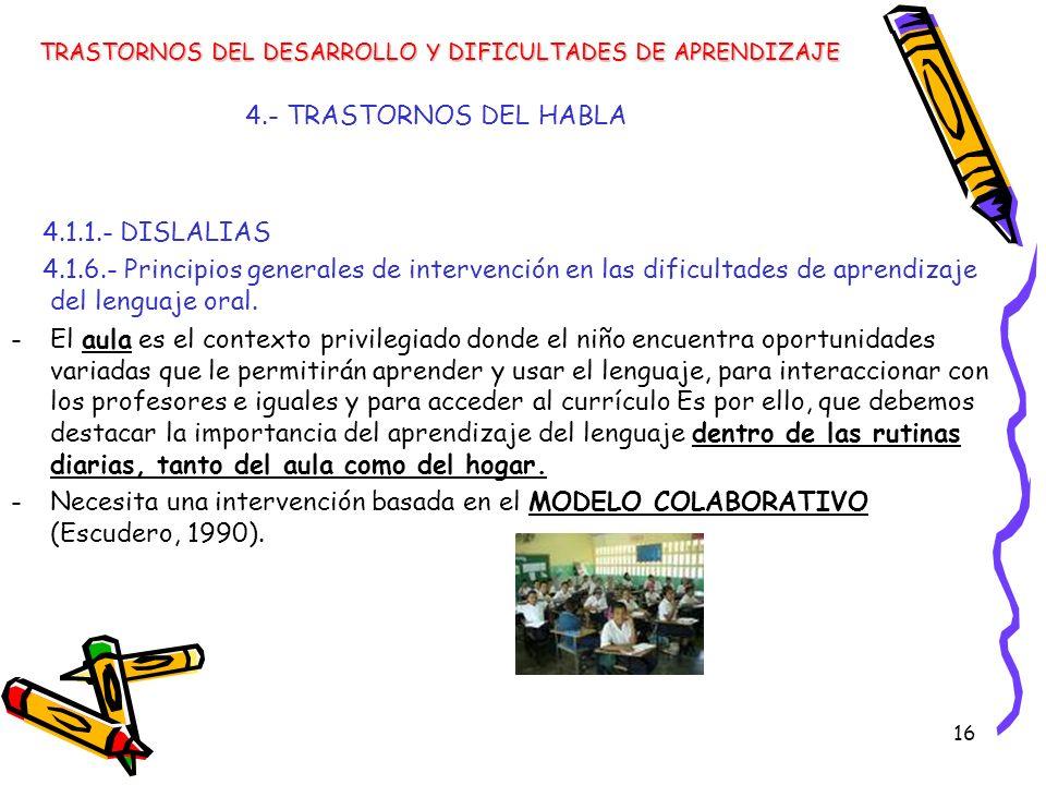 4.- TRASTORNOS DEL HABLA 4.1.1.- DISLALIAS