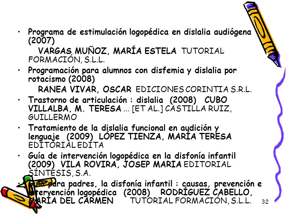 Programa de estimulación logopédica en dislalia audiógena (2007)
