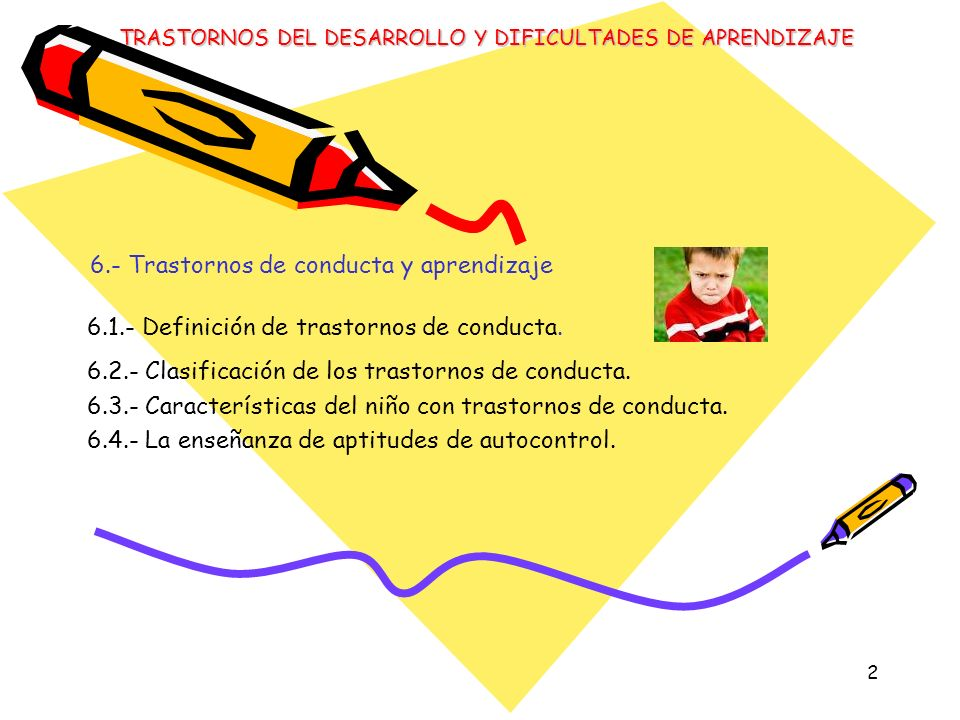 6.- Trastornos de conducta y aprendizaje