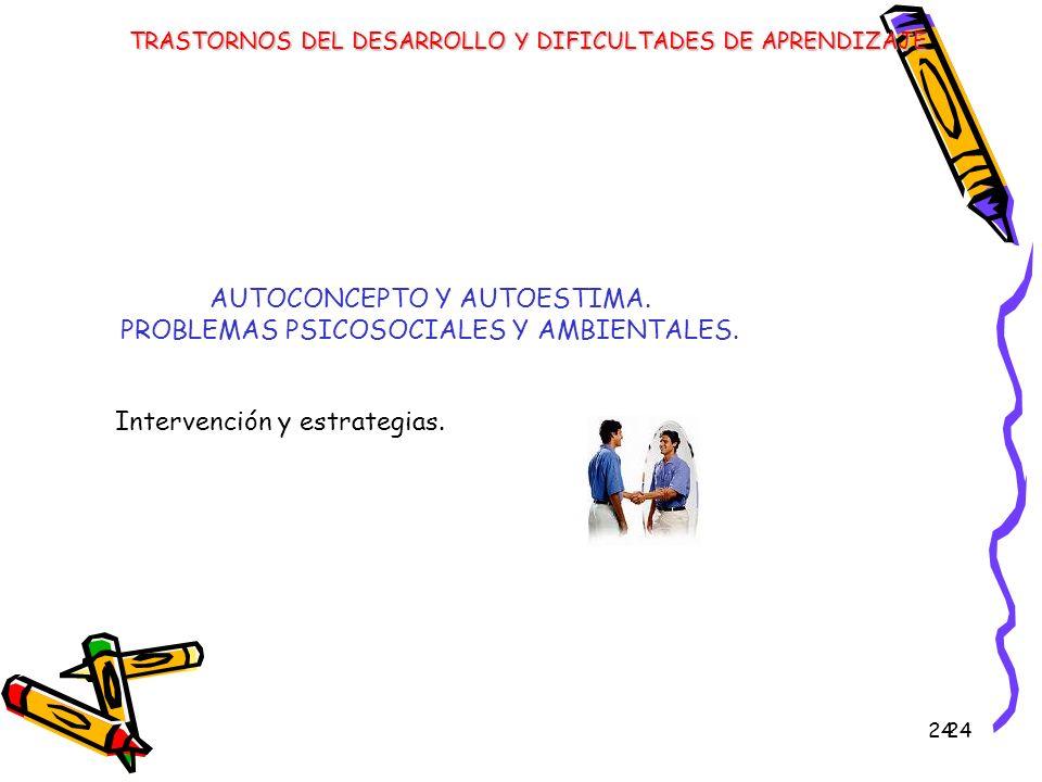 AUTOCONCEPTO Y AUTOESTIMA. PROBLEMAS PSICOSOCIALES Y AMBIENTALES.