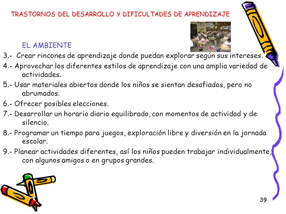 6.- Ofrecer posibles elecciones.