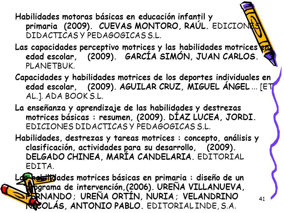 Habilidades motoras básicas en educación infantil y primaria (2009)
