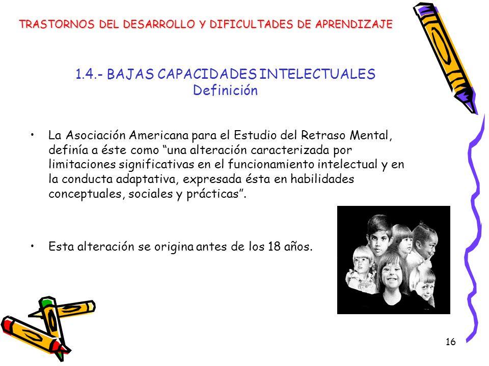 1.4.- BAJAS CAPACIDADES INTELECTUALES Definición