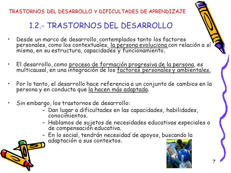 1.2.- TRASTORNOS DEL DESARROLLO