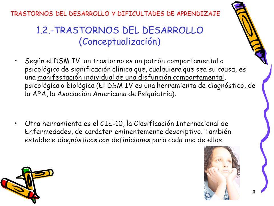 1.2.-TRASTORNOS DEL DESARROLLO (Conceptualización)