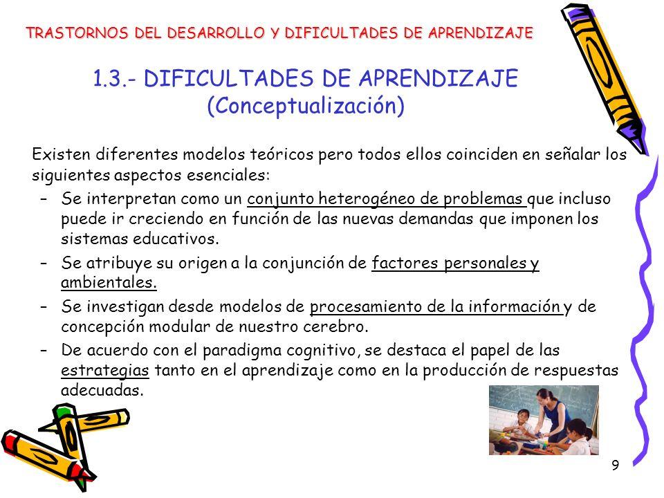 1.3.- DIFICULTADES DE APRENDIZAJE (Conceptualización)