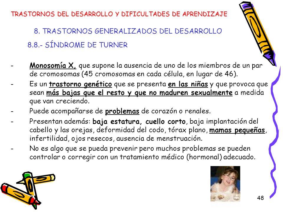 8. TRASTORNOS GENERALIZADOS DEL DESARROLLO
