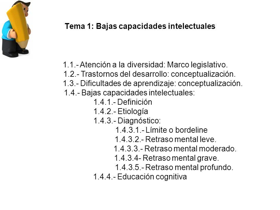 Tema 1: Bajas capacidades intelectuales