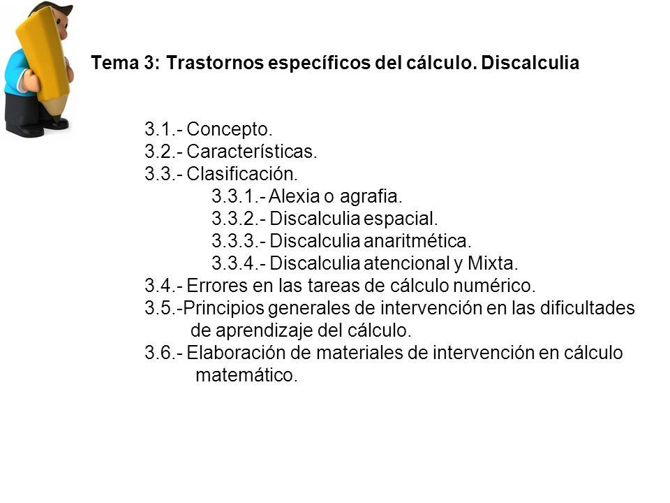 Tema 3: Trastornos específicos del cálculo. Discalculia