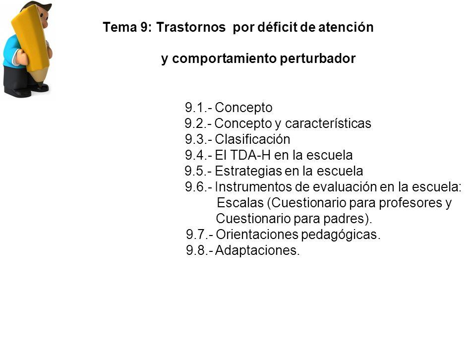 9.2.- Concepto y características 9.3.- Clasificación