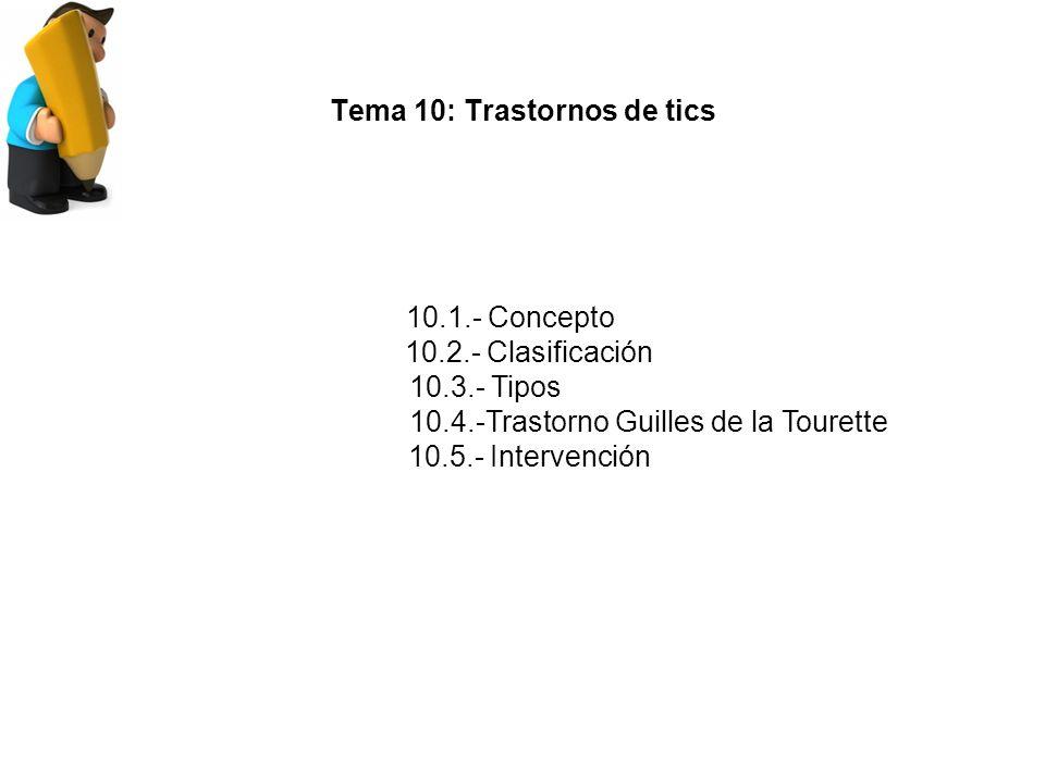 Tema 10: Trastornos de tics
