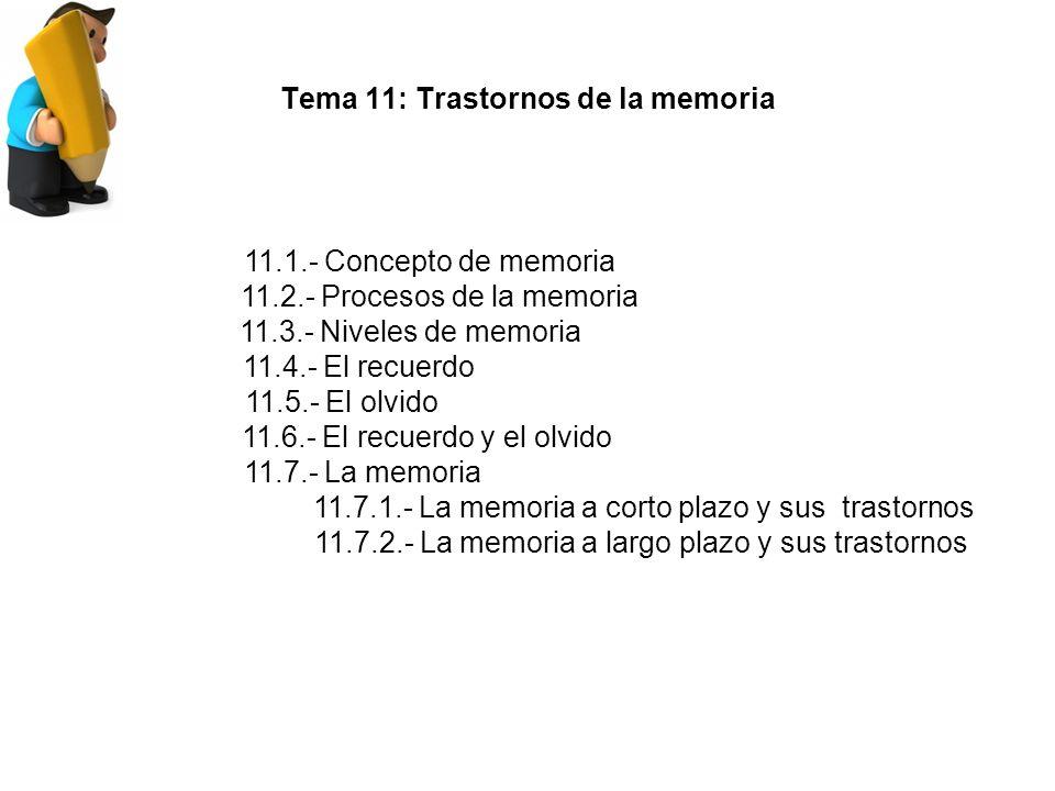 Tema 11: Trastornos de la memoria