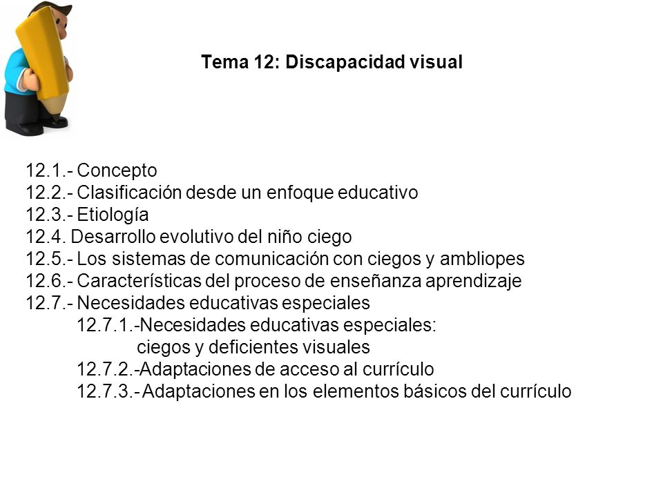 Tema 12: Discapacidad visual