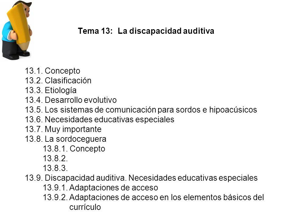 Tema 13: La discapacidad auditiva