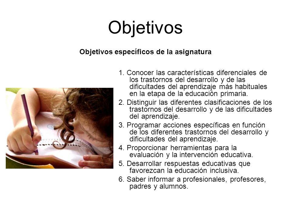 Objetivos Objetivos específicos de la asignatura