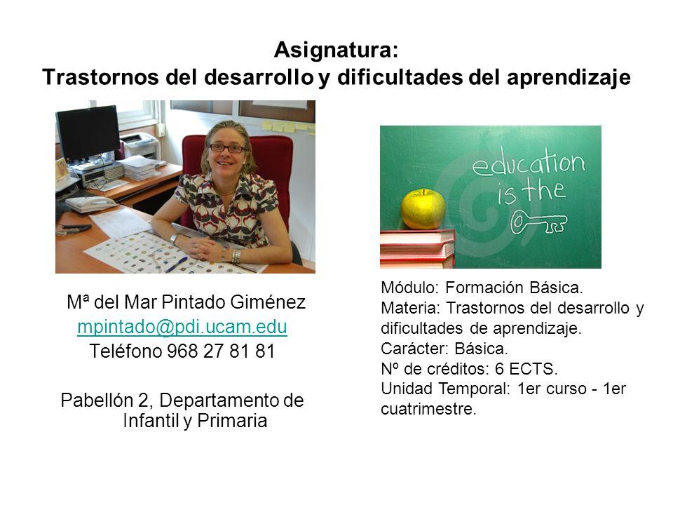 Asignatura: Trastornos del desarrollo y dificultades del aprendizaje