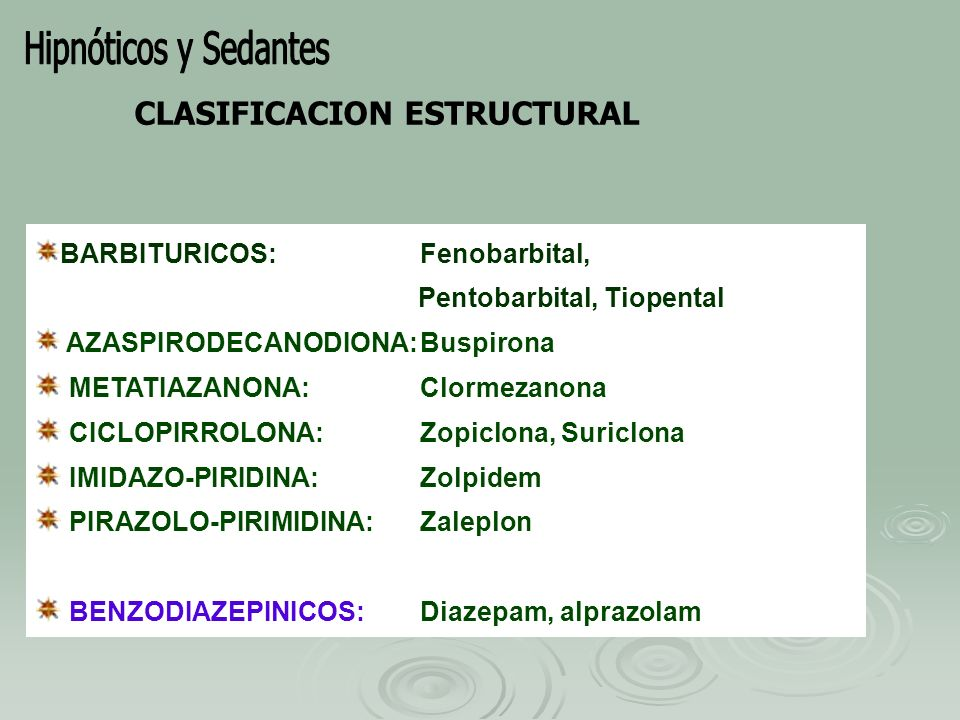 Hipnóticos y Sedantes CLASIFICACION ESTRUCTURAL