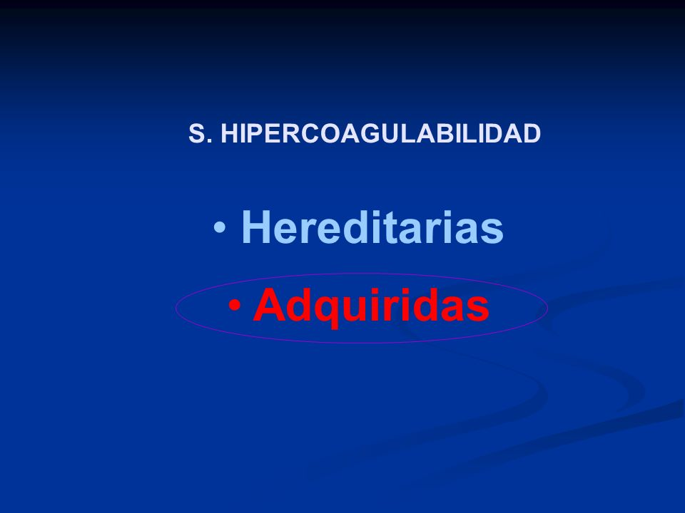 S. HIPERCOAGULABILIDAD