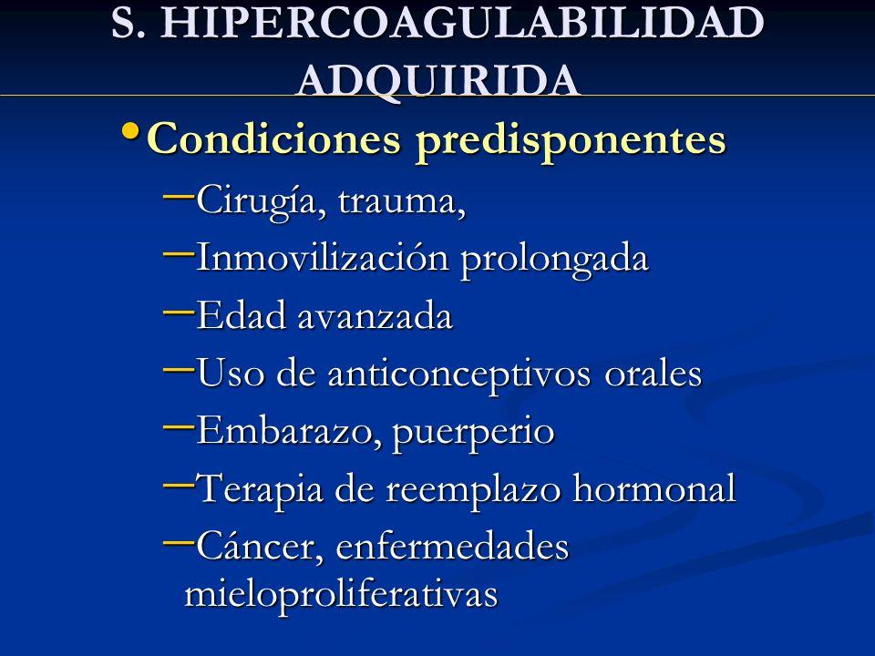 S. HIPERCOAGULABILIDAD ADQUIRIDA