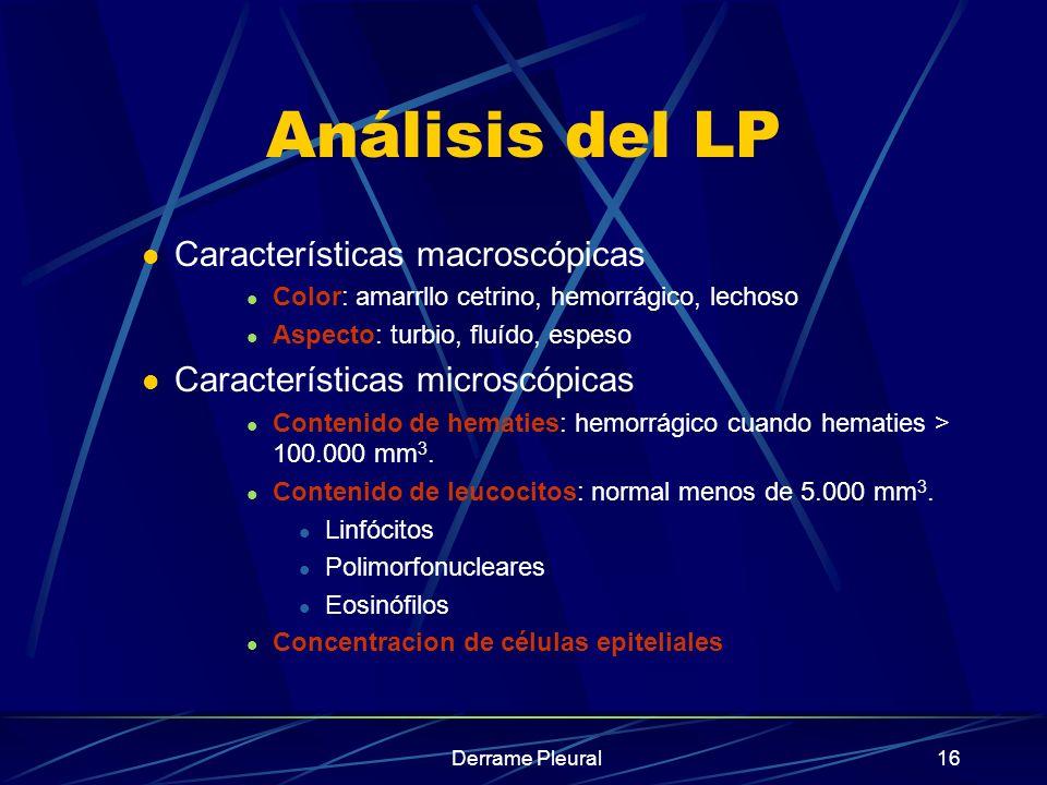 Análisis del LP Características macroscópicas