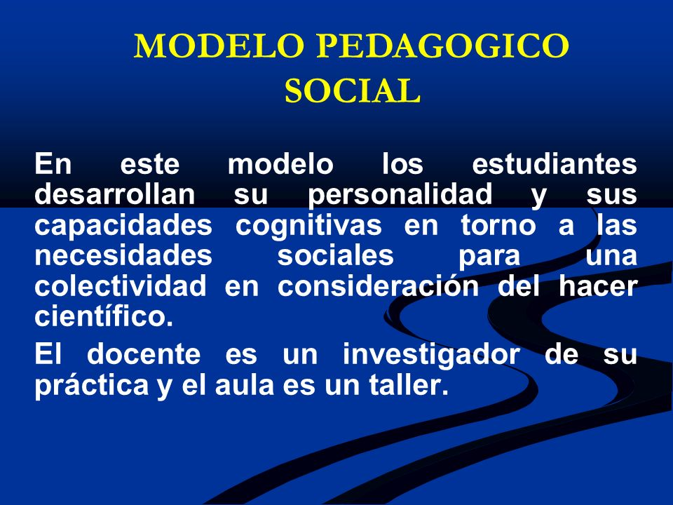 MODELO PEDAGOGICO SOCIAL