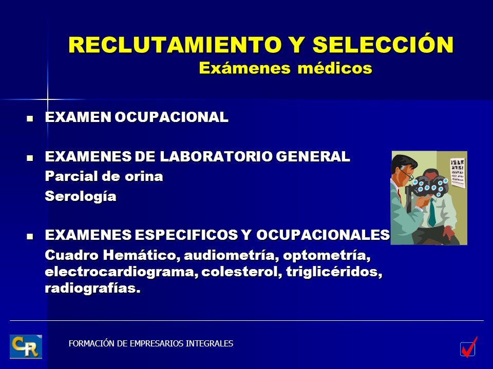 RECLUTAMIENTO Y SELECCIÓN Exámenes médicos