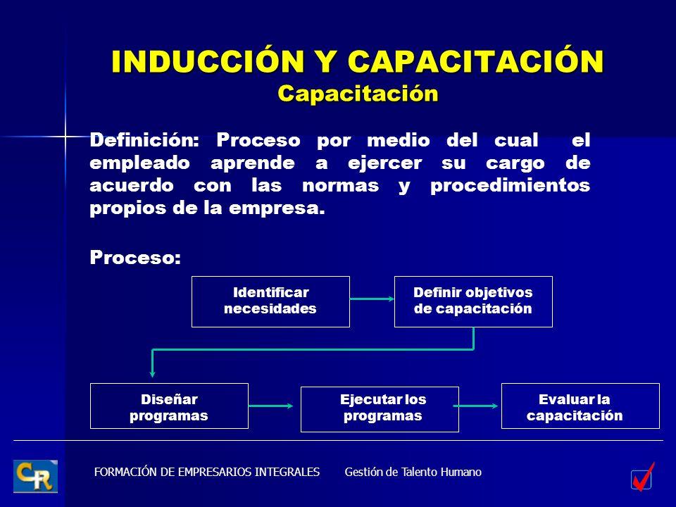 INDUCCIÓN Y CAPACITACIÓN Capacitación